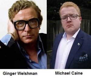 Michael Caine and a Ginger Welshman